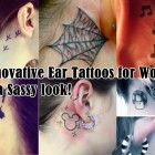 30 Innovative Ear Tattoos for Women - Have a Sassy look!