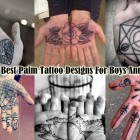 30 Best Palm Tattoo Designs For Boys And Girls
